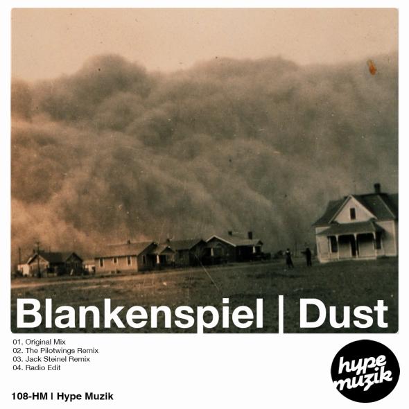 108-HM BlankenSpiel - Dust [Hype Muzik]