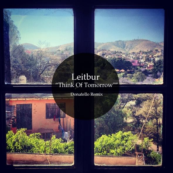 Leitbur - Think Of Tomorrow - Donatello