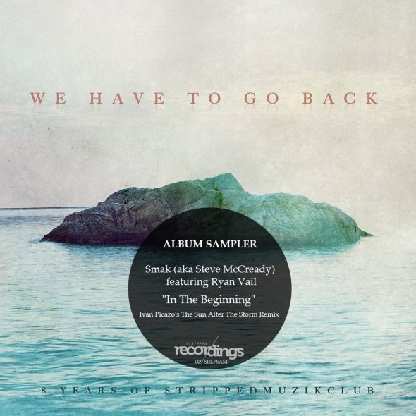 009SRLPSAM We Have To Go Back - Album Sampler - Stripped Recordings