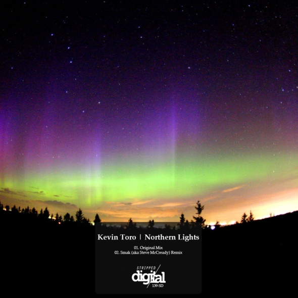 139-SD | Kevin Toro | Northern Lights | Stripped Digital
