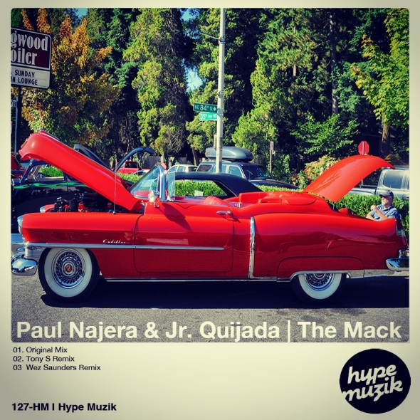 127-HM Paul Najera & Jr. Quijada - The Mack - Hype Muzik