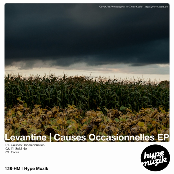 128-HM Levantine - Causes Occasionelles EP - Hype Muzik