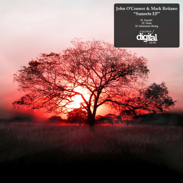 141-SD John O'Connor & Mark Reitano - Sunsets EP - Stripped Digital
