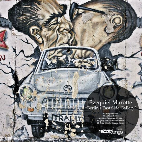 134-SR Ezequiel Marotte - Berlin's East Side Gallery - Stripped Recordings