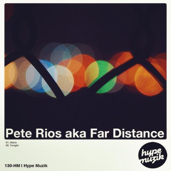130-HM Pete Rios aka Far Distance | Hype Muzik
