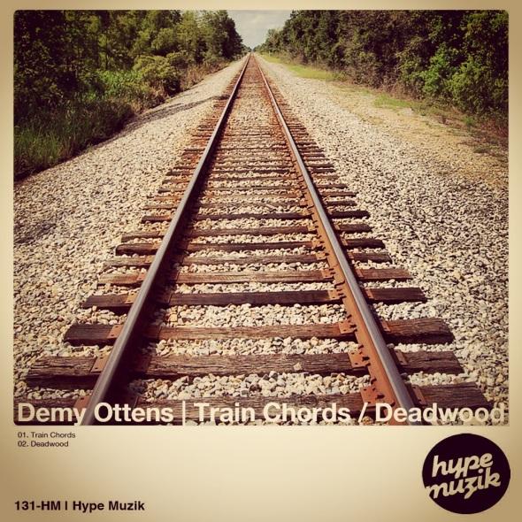 131-HM Demy Ottens | Train Chords / Deadwood | Hype Muzik