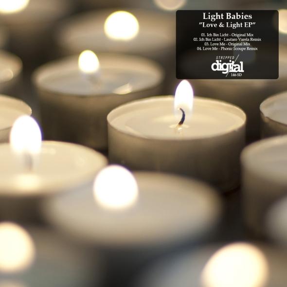 146-SD Light Babies | Love & Light EP | Stripped Digital