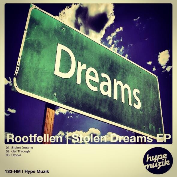 133-HM Rootfellen - Stolen Dreams EP - Hype Muzik