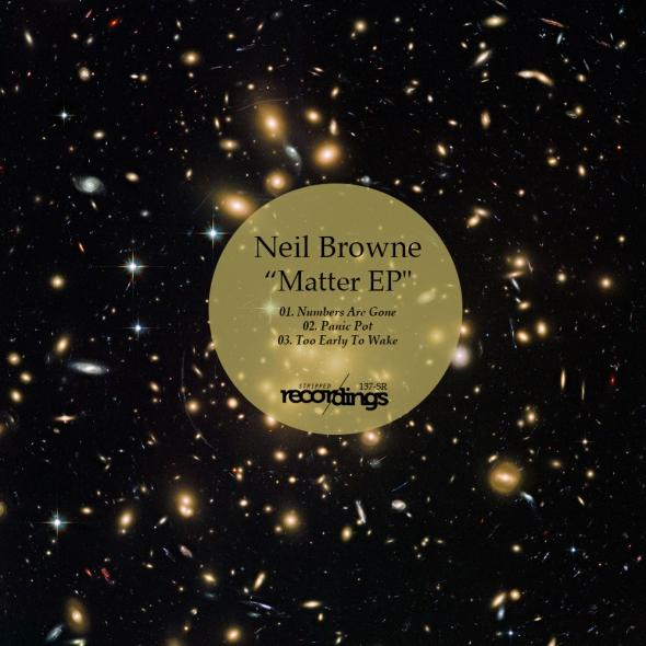 137-SR Neil Browne | Matter EP | Stripped Recordings