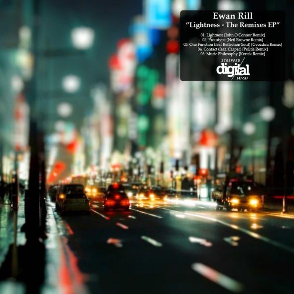 147-SD Ewan Rill | Lightness - The remixes EP | Stripped Digital
