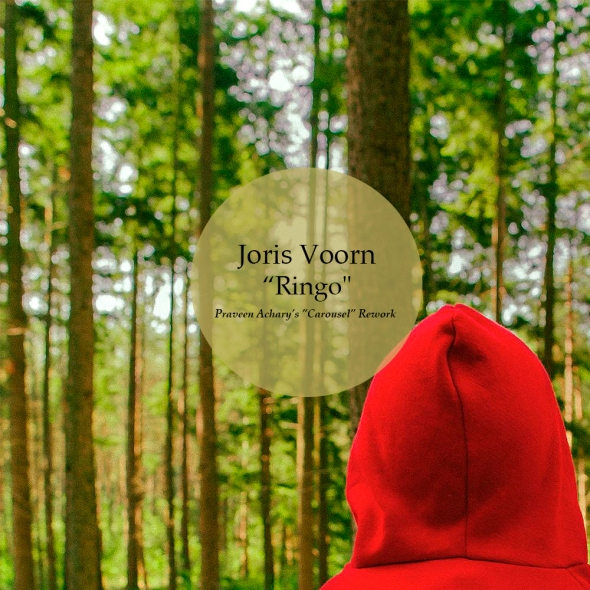 Joris Voorn - Ringo - Praveen Achary's Carousel Rework
