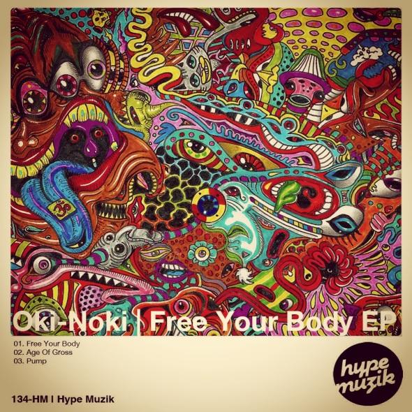 134-HM Oki Noki | Free Your Body EP | Hype Muzik