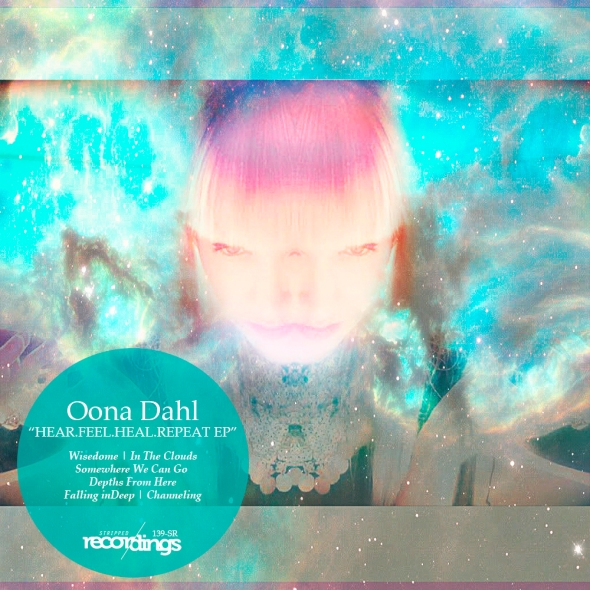 139-SR Oona Dahl | HEAR.FEEL.HEAL.REPEAT EP | Stripped Recordings