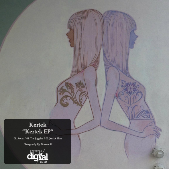 152-SD Kertek | Kertek EP | Stripped Digital