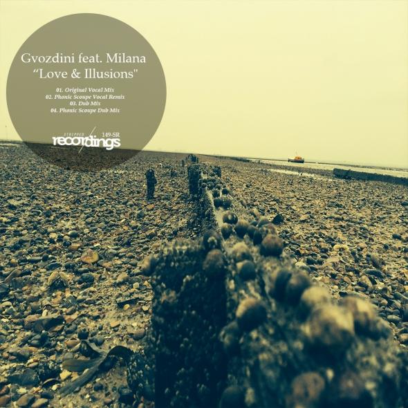 149-SR Gvozdini ft Milana - Love & Illusions - Stripped Recordings