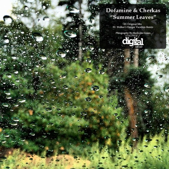 169-SD Dofamine, Cherkas [Off] - Summer Leaves - w/ Walker Aust Remix | Stripped Digital.