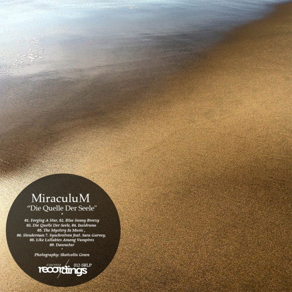 012LP-SR MiraculuM - Die Quelle Der Seele LP | Stripped Recordings