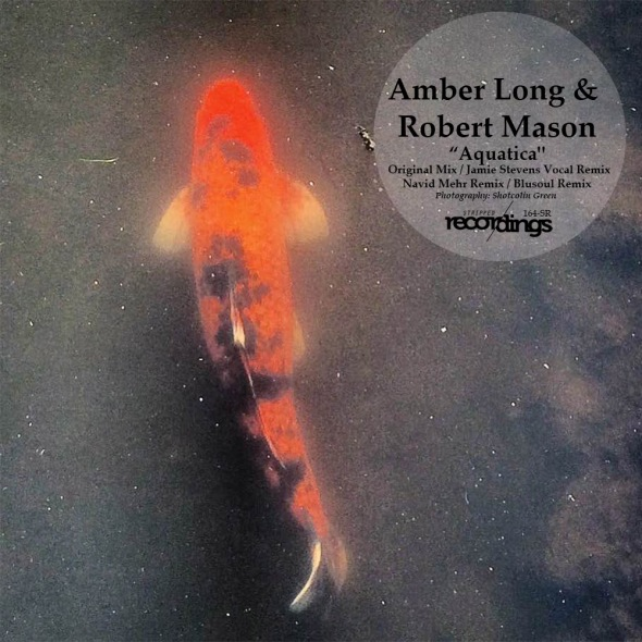 164-SR Amber Long & Robert Mason - Aquatica | Stripped Recordings